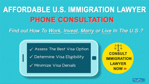 Inexpensive U.S. Immigration Lawyer Phone Consultation.