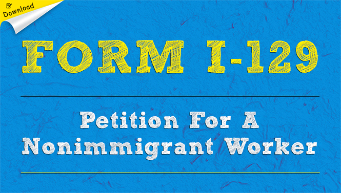 uscis form i-129 petition for a nonimmigrant worker: free download