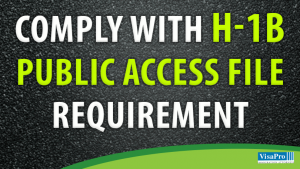 H1B Public Access File Requirements.