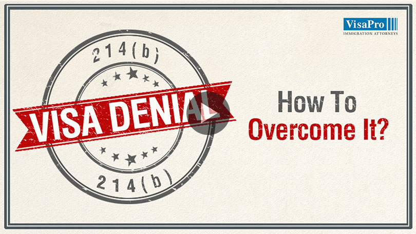 What Is 214b Visa Denial And How To Overcome It?