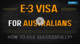 How To File E3 Visa For Australian Citizens Successfully?