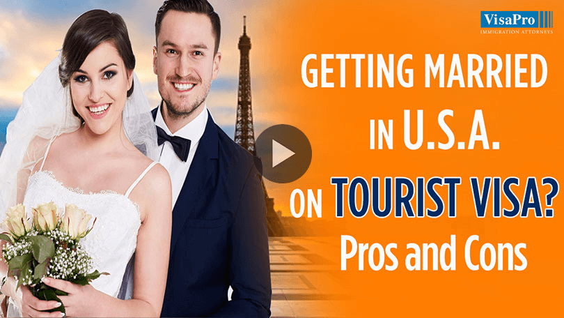 Can I Get Married On A Tourist Visa To A US Citizen?