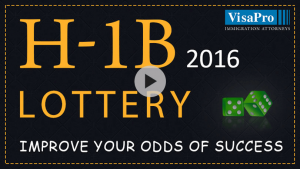 Improve Your Odds Of Success In H1B Lottery 2016.