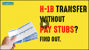 Learn All About H1B Transfer Without Paystubs.