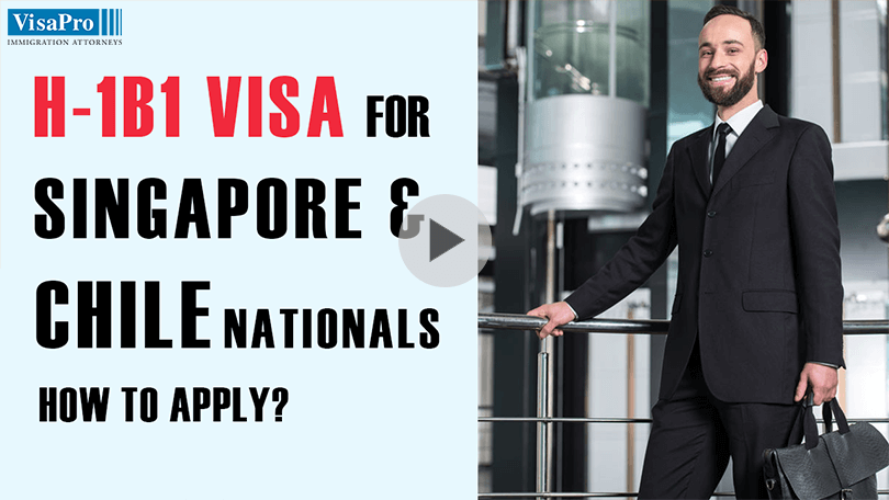 What Is H1B1 Visa For Singapore And Chile Nationals?