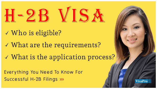 H2B Visa Process, Extension And Applying For H2B Visa