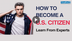 What Is The Process Of Becoming A US Citizen?