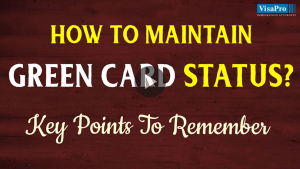 Key Points For Maintaining Green Card Status.