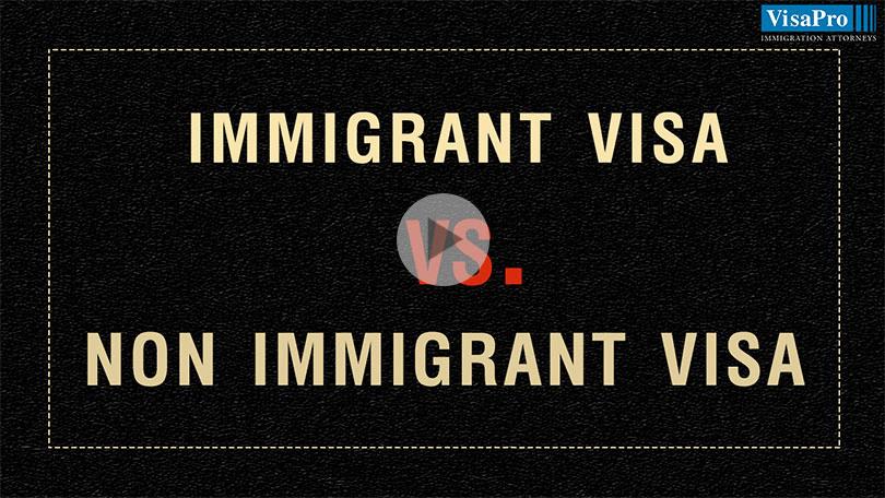 Differences Between Immigrant Visa And Nonimmigrant Visa.