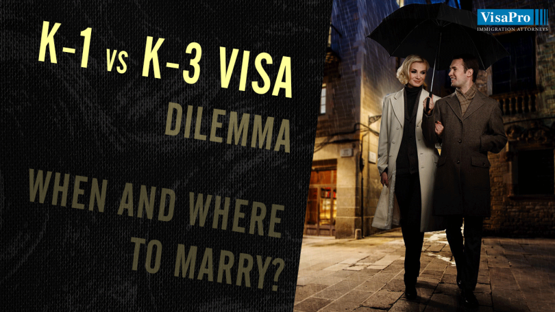 Difference Between K1 And K3 Visa.