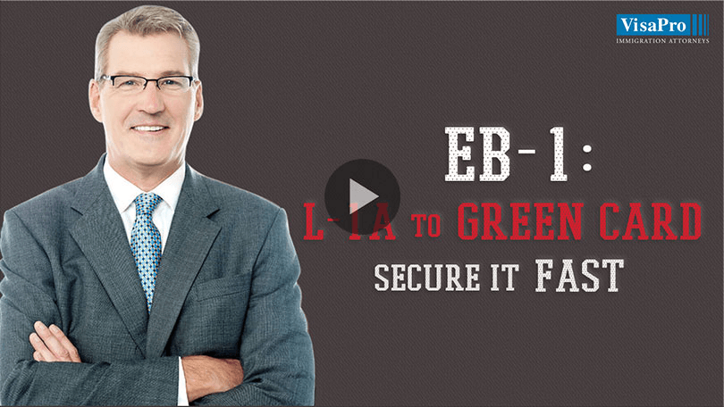 How To Secure EB1: L1A To Green Card Process.