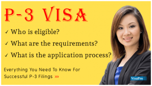Learn About P3 Visa Application Process.