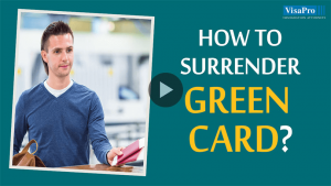 Things To Consider Before You Give Up Green Card Voluntarily.