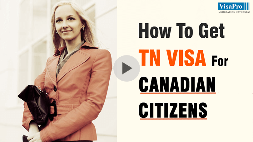 Requirements To Secure TN Visa For Canadian Citizens.