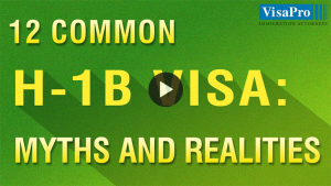 Common Myths And Realities Associated With US H1B Visa.