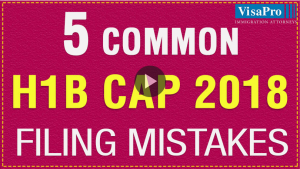 How To Overcome The 2017 H1B Cap Filing Mistakes.