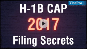 Learn All About USCIS H1B Cap 2017 Filing Secrets.