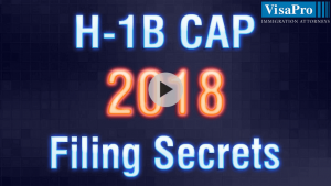 Learn All About USCIS H1B Cap 2018 filing secrets.