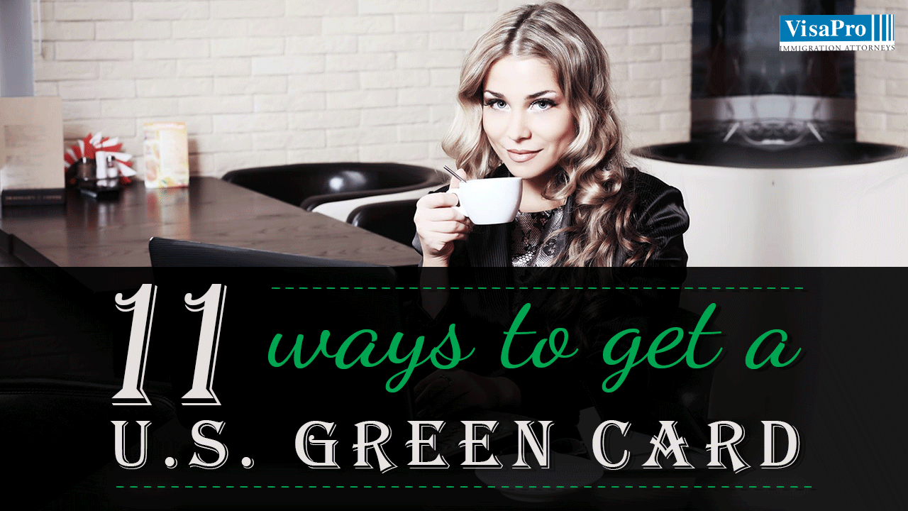 11 Ways To Get A Green Card In The USA