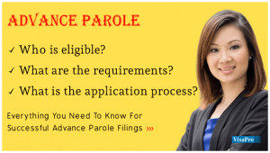 How And When You Should Apply For Advance Parole?