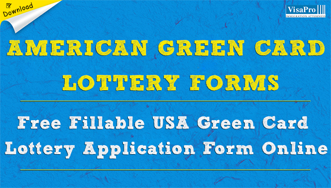 American Green Card Lottery Forms Apply Online