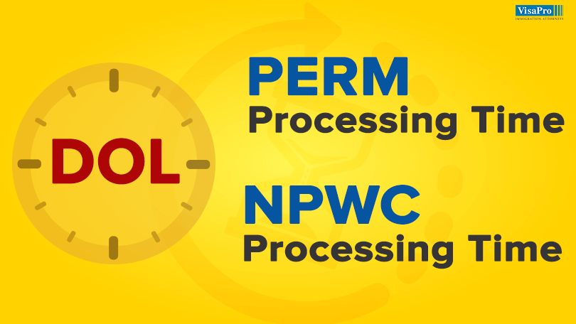 DOL Processing Times For PERM And Prevailing Wage Determinations