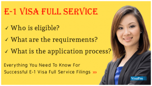 Learn All About Application Process For E1 Visa Full Service.