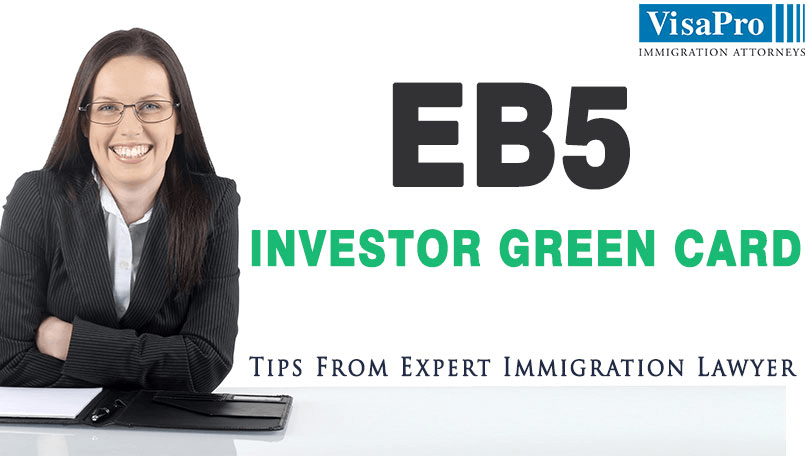 How To Get EB5 Investor Green Card?