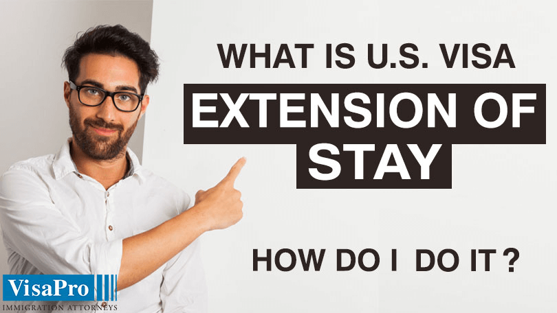 All About Extension Of Stay In USA.