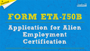 Download Form ETA-750B Alien Employment Certification Application Instructions.