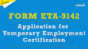 Download Free ETA Form 9142 Application For Temporary Employment Instructions.