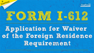 Download Free USCIS Form I-612 Instructions.