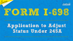 Download Free USCIS Form I-698 Instructions.