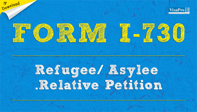 uscis form i-730 - refugee or asylee relative petition download