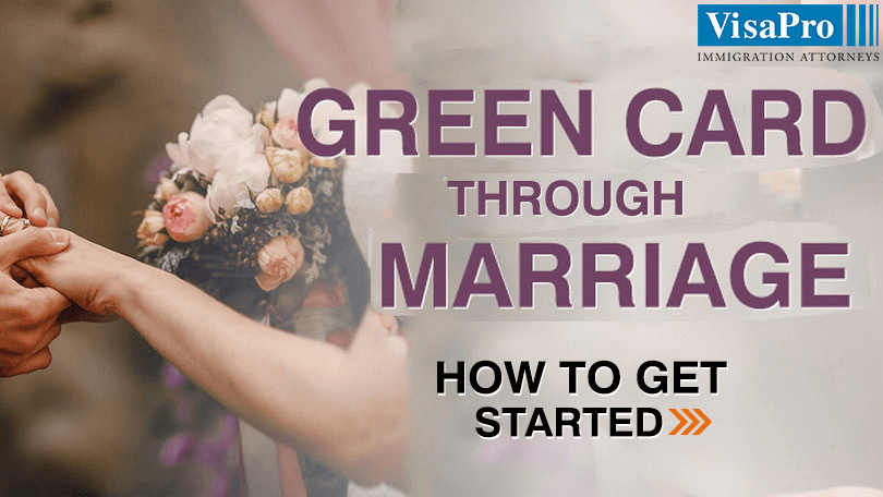 Learn All About Getting A Green Card Through Marriage.