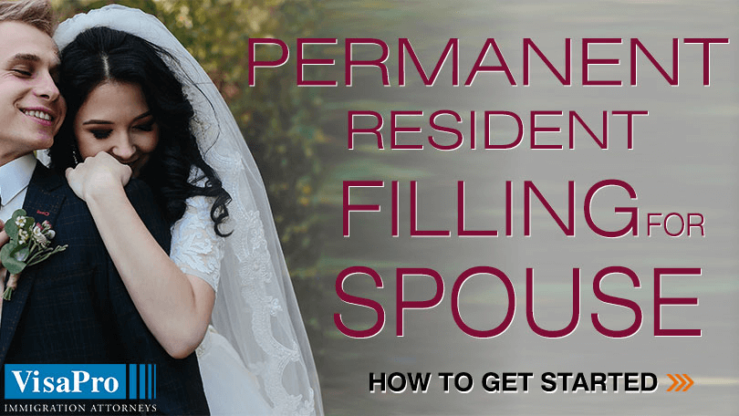 Tips For Permanent Resident To File For Spouse.