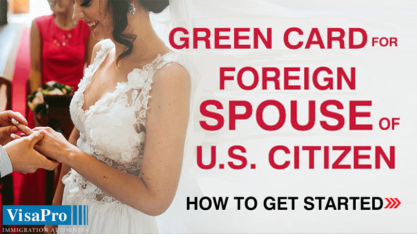 All About Green Card Application For Spouse Of US Citizen.