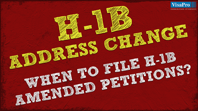 File A Petition For H1B Work Location Change