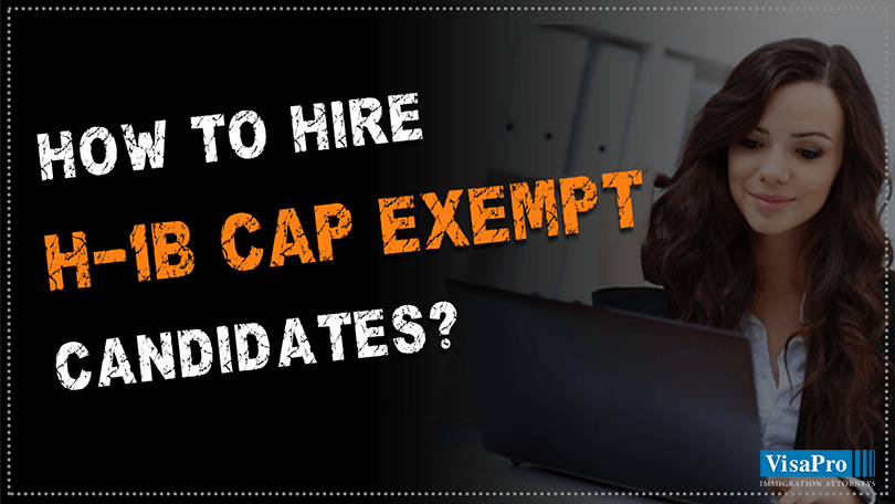 Hire H-1B Cap Exempt Candidates