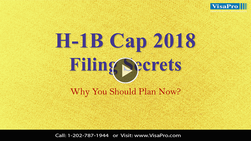 Learn All About 2018 H1B Cap Filing Secrets.