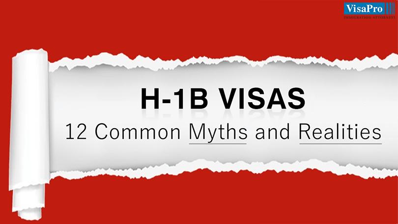 H1B Visas Common Myths And Realities