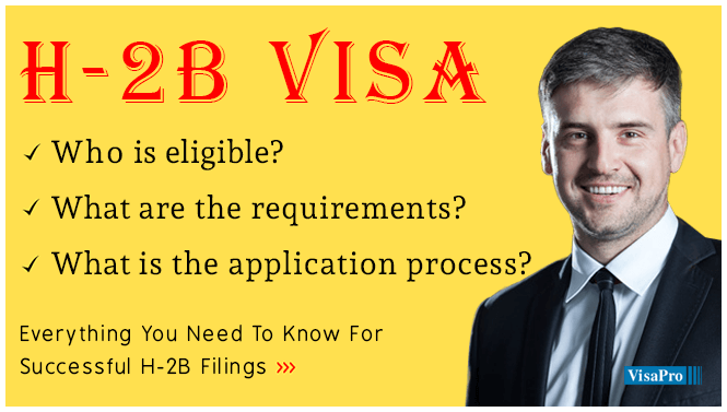 What Is H2B Visa, Processing Time & More