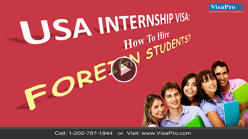 USA Internship Visa For Foreign Students