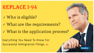 Requirements To Replace I-94 Form.
