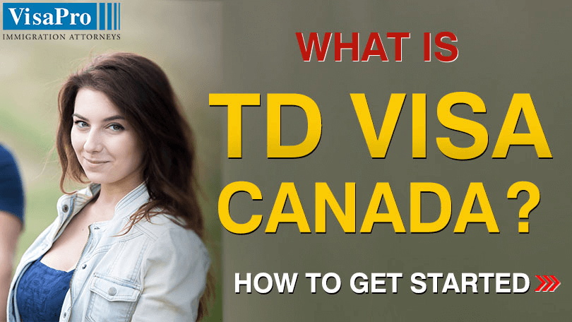 How To Apply TD Visa Canada?