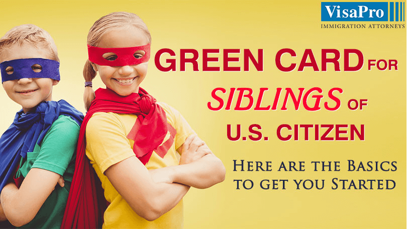 Green Card: How A US Citizen Can Apply For Siblings?