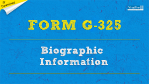 Download USCIS Form G-325 Biographical Information Instructions For Free.