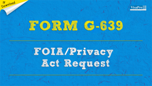 Download USCIS Form G-639 Freedom of Information Act Request Instructions.