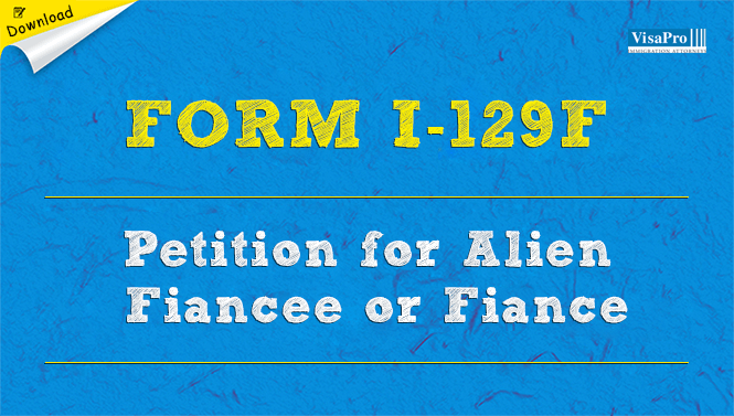 Form I 129f Petition For Alien Fiance Or Fiancee Free Download