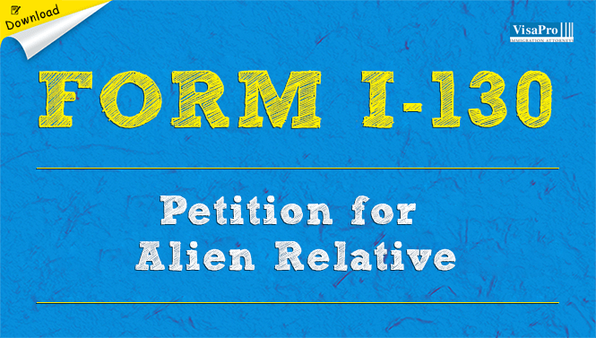 Form I-130 Petition For Alien Relative: Free Download
